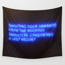 SHOUTING YOUR DEMANDS Wall Tapestry