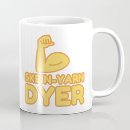 SKEIN-YARN DYER - funny job gift Coffee Mug