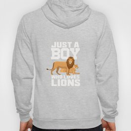 Just a boy who loves lions for boys and men Hoody