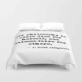 Her philosophy - Fitzgerald quote Duvet Cover