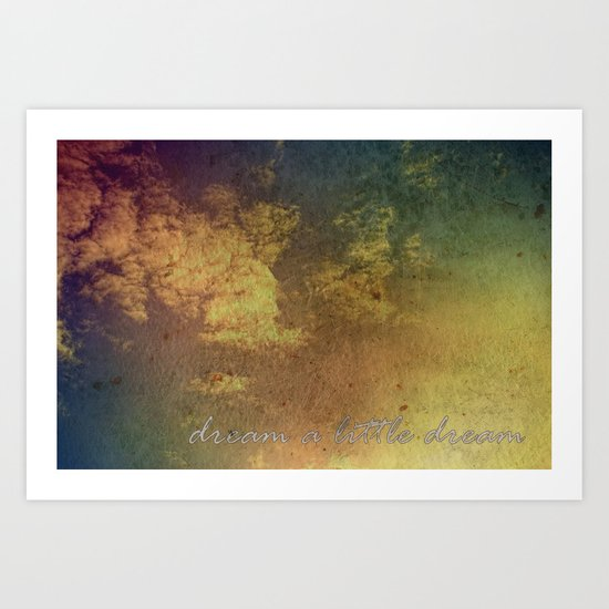 Dream a little dream Art Print