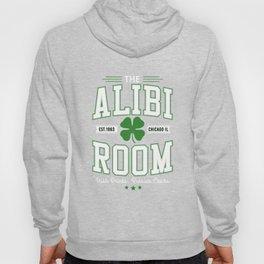 Alibi Room Est.1963 Chicago Il Irish Drink Russian Chicks Hoody