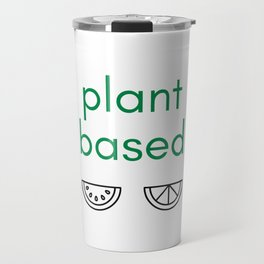 PLANT BASED - VEGAN Travel Mug