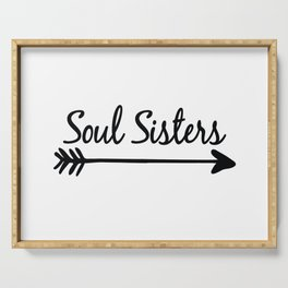 Soul Sisters Serving Tray