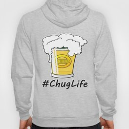 #ChugLife Beer Mug Hoody