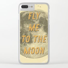 Fly me to the Moon - 50 Years Moon Landing Clear iPhone Case