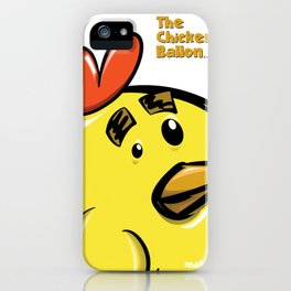 THE CHICKEN BALLON... iPhone Case
