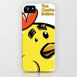 THE CHICKEN BALLON... iPhone Case