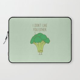 Broccoli don't like you either Laptop Sleeve