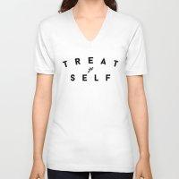 treat yo self V-neck T-shirts featuring Treat Yo Self II by Galaxy Eyes