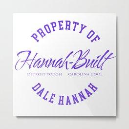 Property of Dale Hannah Metal Print