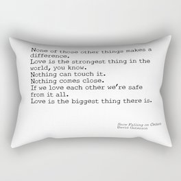 Love is the biggest thing Rectangular Pillow