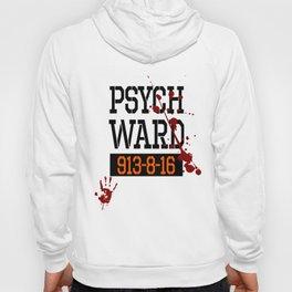 Psych Ward Shirt | Halloween Inmate - T Shirt Hoody