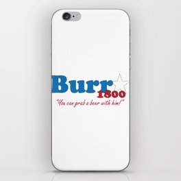 Vote for Burr- Election of 1800 iPhone Skin