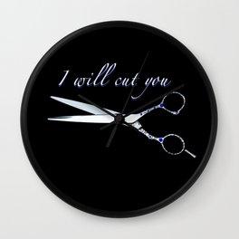 I will cut you (Sapphire) Wall Clock
