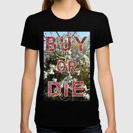 BUY OR DIE 01 T-shirt