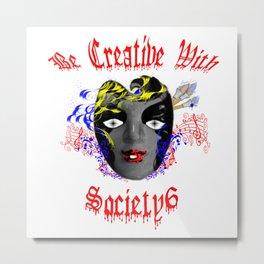 S6 Tee - Be Creative With Society6 Metal Print