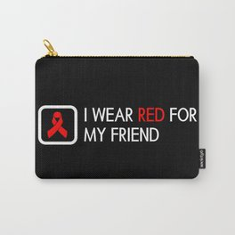 Red Ribbon: Red for my Friend Carry-All Pouch