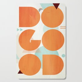 DO GOOD Cutting Board