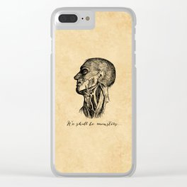 Frankenstein - Mary Shelley - We Shall Be Monsters Clear iPhone Case