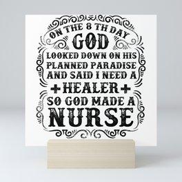 God Made The Nurse Mini Art Print