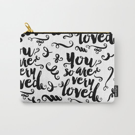 You Are So Very Loved Carry-All Pouch