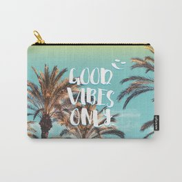 """Good Vibes Only."" - Quote - Tropical Paradise Palm Trees Carry-All Pouch"