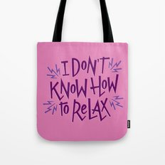 How to Relax Tote Bag