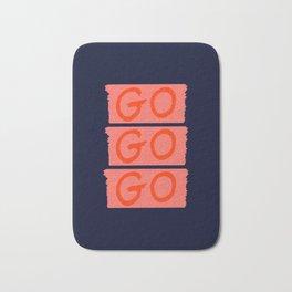 GO GO GO #society6 #motivational Bath Mat