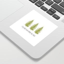 TALL TREES. Sticker