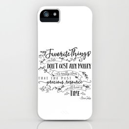 My Favorite Things Don't Cost Money - Steve Jobs Quote iPhone Case