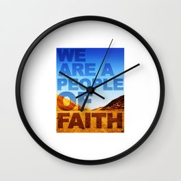 WE ARE A PEOPLE OF FAITH (Hebrews 11) Wall Clock