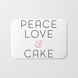 Peace Love & Cake Bath Mat