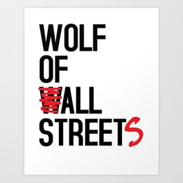 Wolf of All Streets Art Print