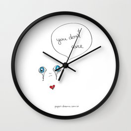 You Don´t Care Wall Clock