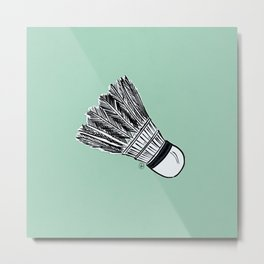 WHO WANTS TO PLAY BADMINTON? - MINT Metal Print