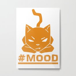 #MOOD Cat Orange Metal Print