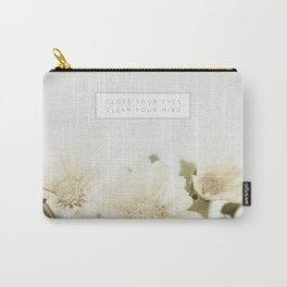 Close Your Eyes | Clear Your Mind Carry-All Pouch