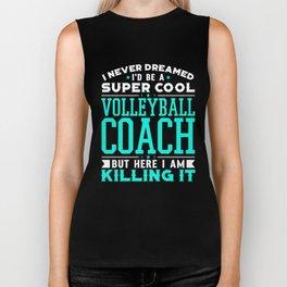 Never Dreamed Id Be A Super Cool Volleyball Coach Shirt Biker Tank