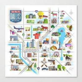 Take Time For Dallas Canvas Print