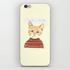 I wish I was a cat.  iPhone & iPod Skin