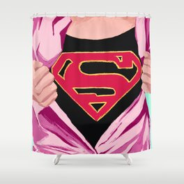 Girl, you're super Shower Curtain