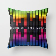 Turn up the music Throw Pillow