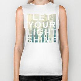 Let your light shine Biker Tank