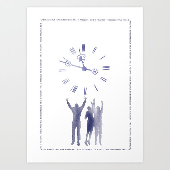 Time is precious Art Print
