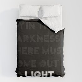 A-yin the darkness... Comforters