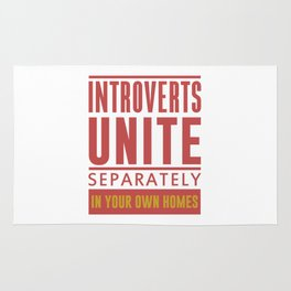 INTROVERTS UNITE SEPARATELY IN YOUR OWN HOMES Rug