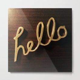 Hello There! Metal Print