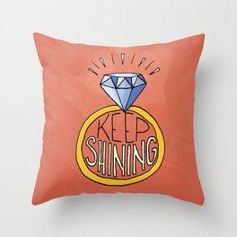 Keep Shining Throw Pillow