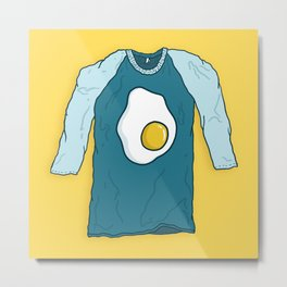Fried Egg Shirt Metal Print